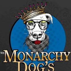 Monarchy Dog's